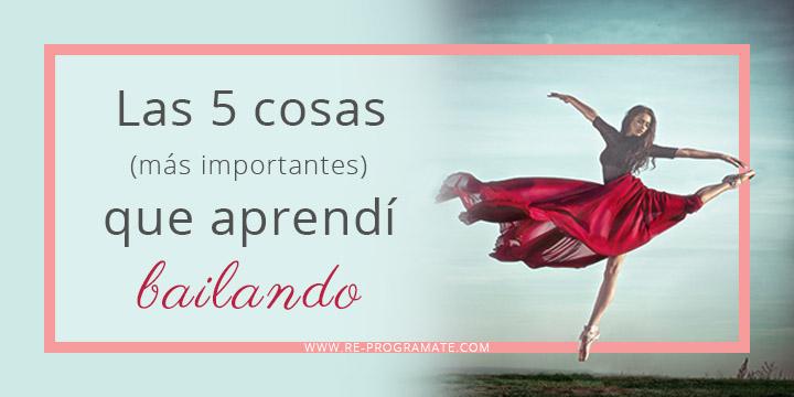 las-cinco-cosas-mas-importantes-que-aprendi-bailando