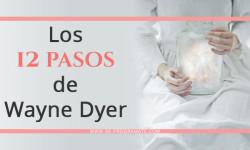 Los Doce Pasos de Wayne Dyer