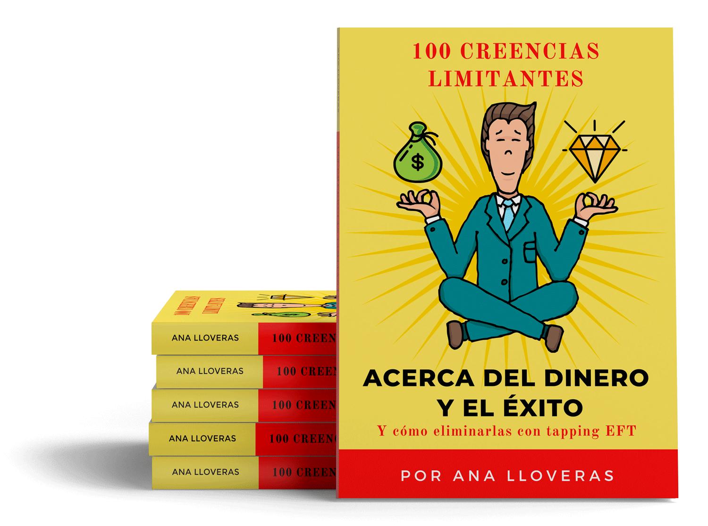 100 creencias limitantes acerca del dinero y el exito