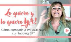 Cómo combatir la impaciencia con tapping EFT