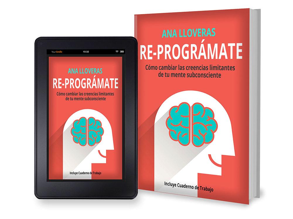 Libro y ebook Re-Prográmate (Reprográmate) de Ana Lloveras.